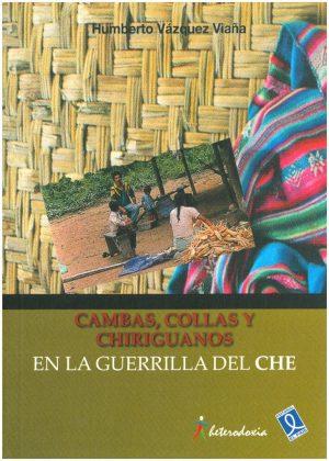Cambas collas y chiriguanos en la guerrilla 2012