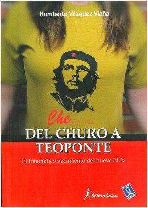 Del Churo a Teoponte (2012)